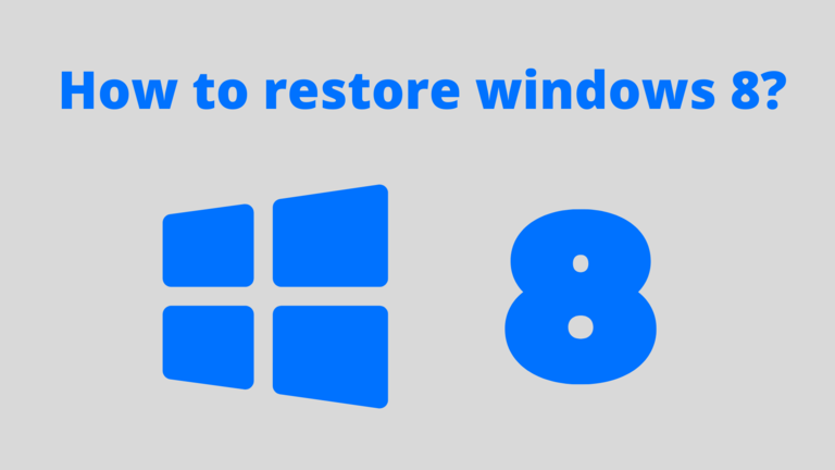 How to restore Windows 8