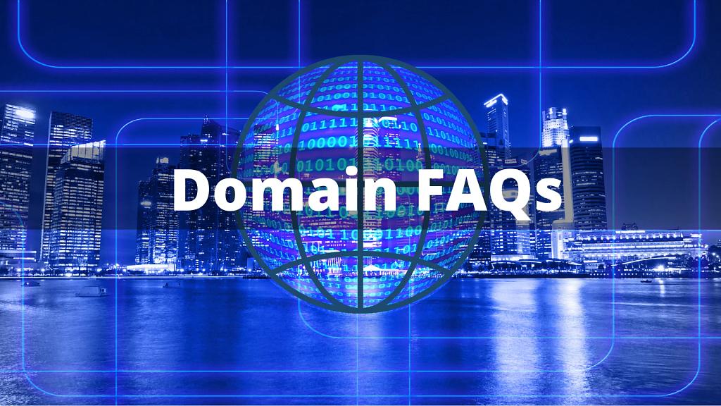 Domain FAQs