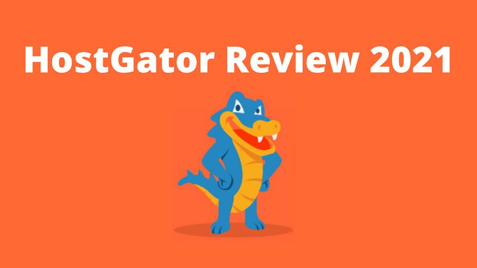 HostGator Review 2021